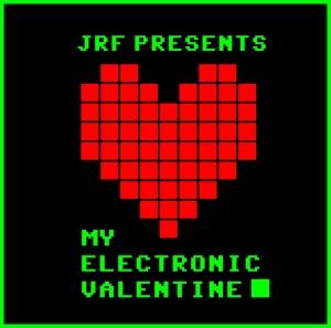 JRF MY ELECTRIC VALENTINE DJ Adam Rock