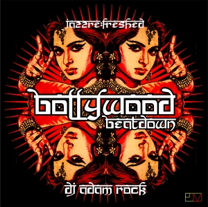 JRF BOLLYWOOD BEATDOWN DJ Adam Rock
