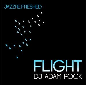 JRF FLIGHT DJ Adam Rock
